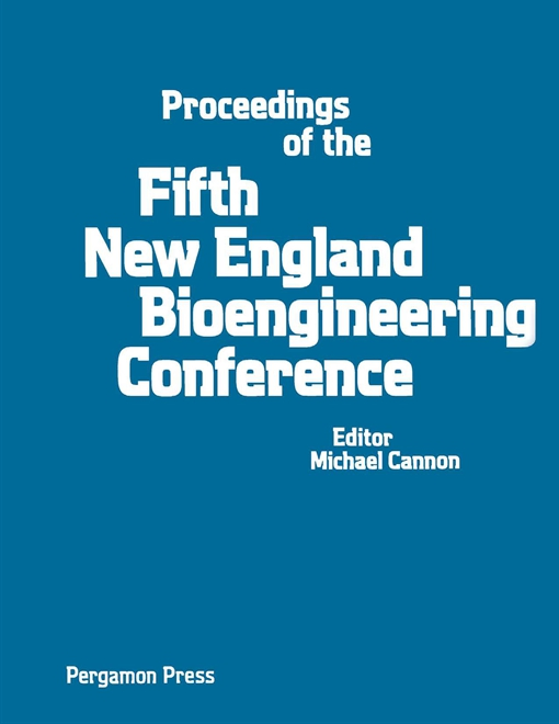 Proceedings of the Fifth New England Bioengineering Conference