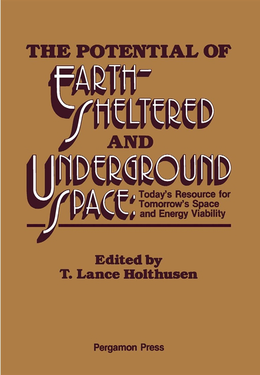 The Potential of Earth-Sheltered and Underground Space