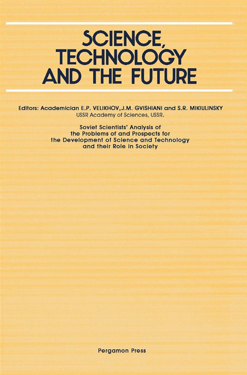 Science, Technology and the Future