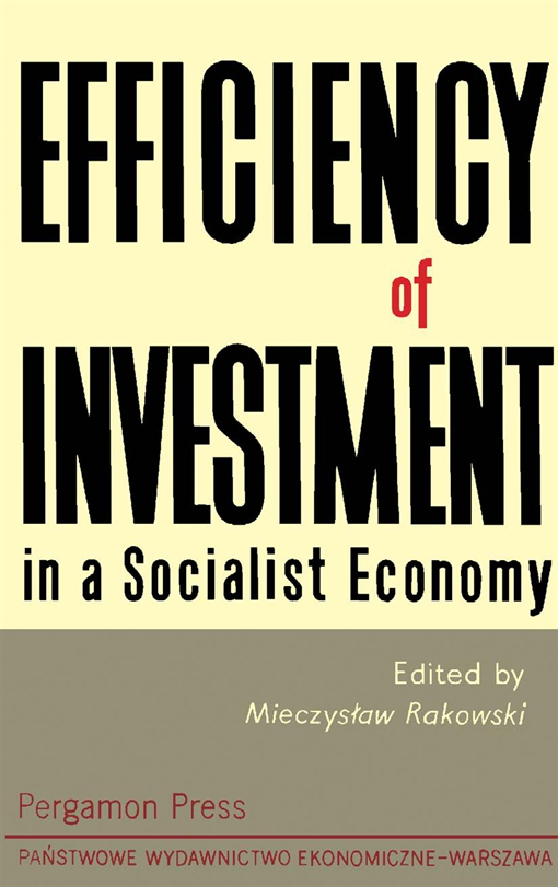 Efficiency of Investment in a Socialist Economy