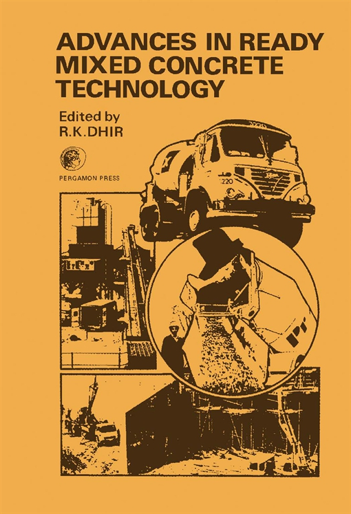 Advances in Ready Mixed Concrete Technology
