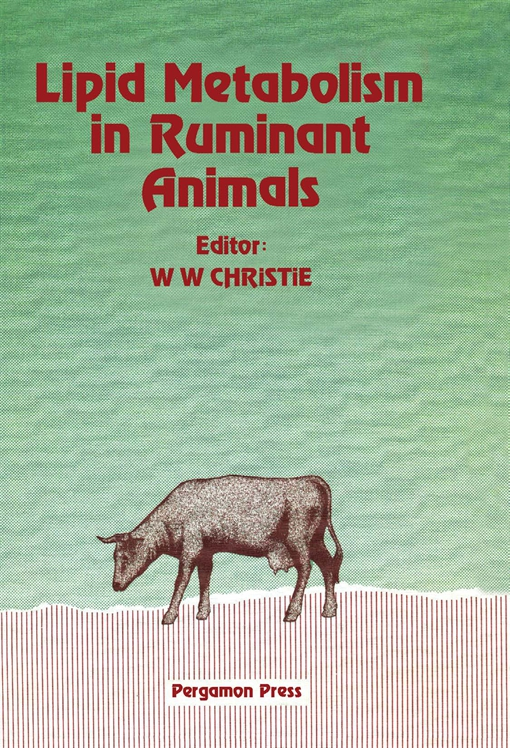 Lipid Metabolism in Ruminant Animals