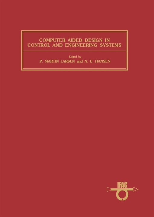 Computer Aided Design in Control and Engineering Systems