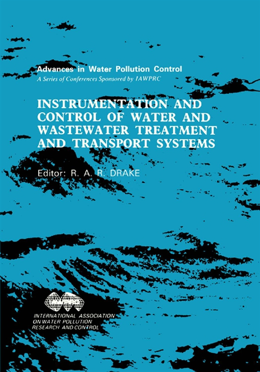 Instrumentation and Control of Water and Wastewater Treatment and Transport Systems