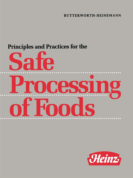 Principles and Practices for the Safe Processing of Foods