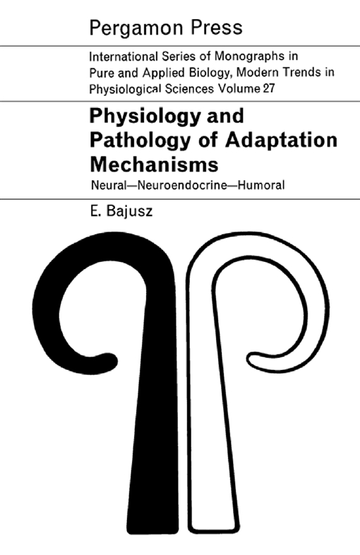 Physiology and Pathology of Adaptation Mechanisms