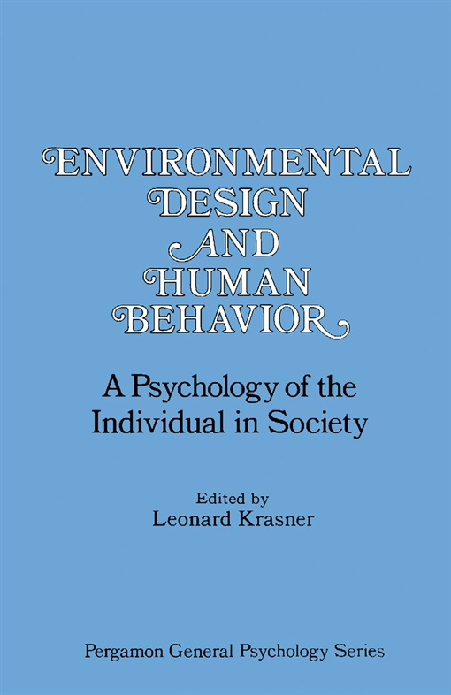 Environmental Design and Human Behavior