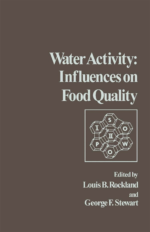 Water Activity: Influences on Food Quality