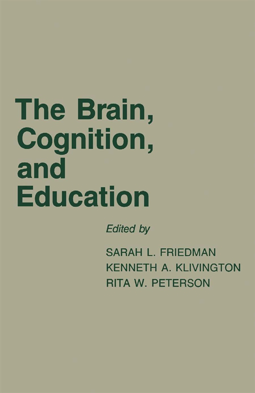 The Brain, Cognition, and Education