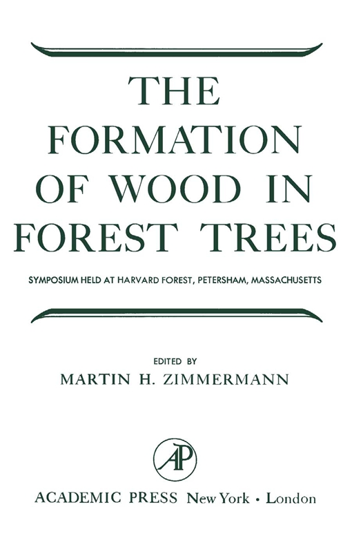 The Formation of Wood in Forest Trees
