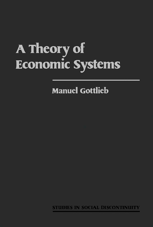 A Theory of Economic Systems