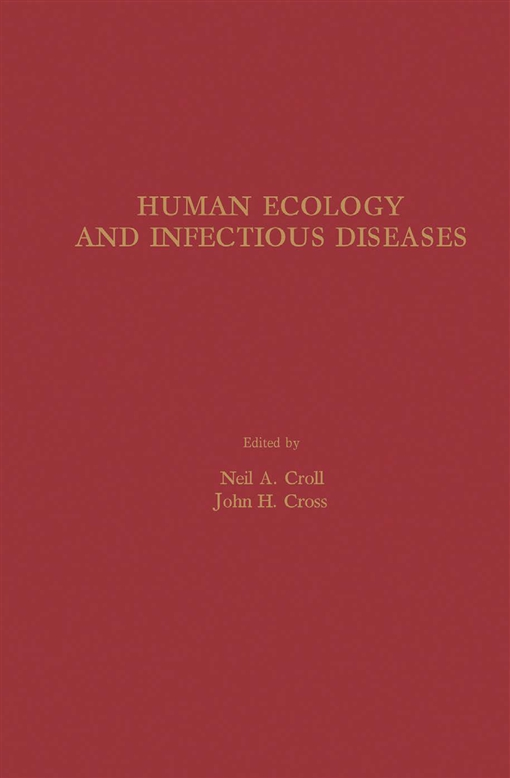 Human Ecology and Infectious Diseases