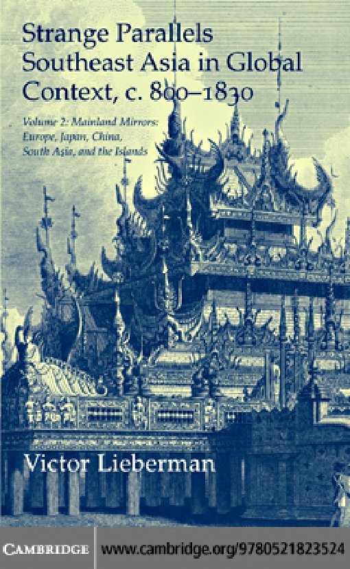Strange Parallels: Volume 2, Mainland Mirrors: Europe, Japan, China, South Asia, and the Islands
