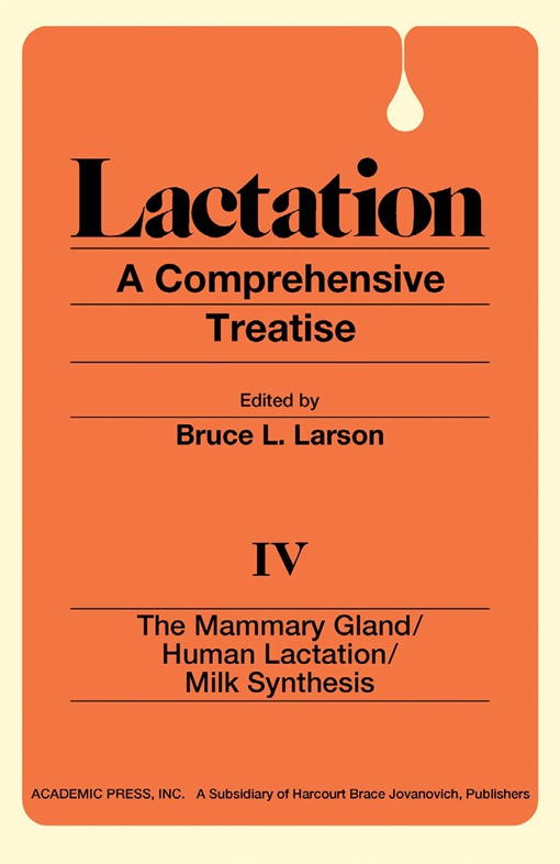 The Mammary Gland / Human Lactation / Milk Synthesis