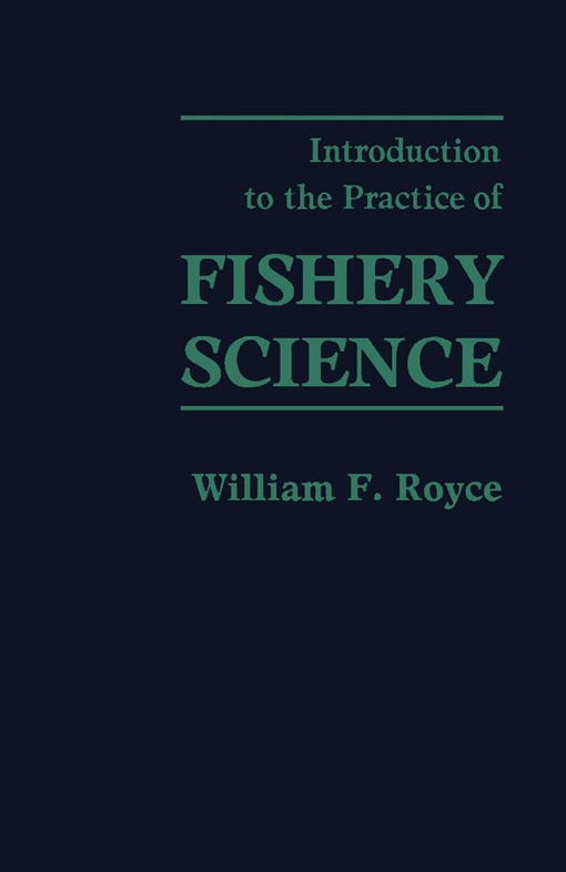 Introduction to the Practice of Fishery Science