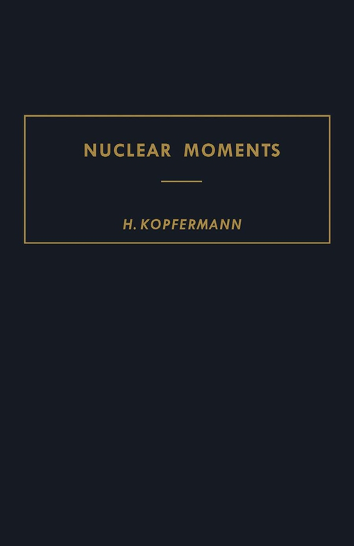 Nuclear Moments