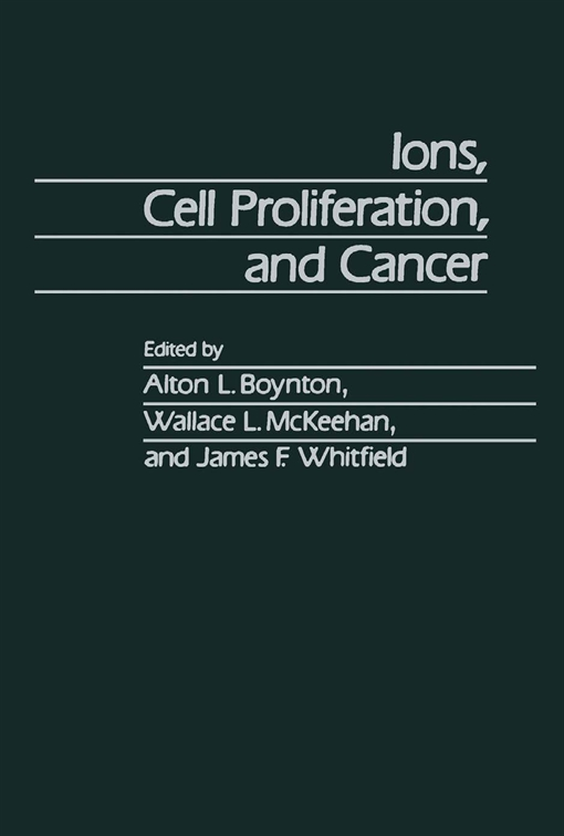 Ions, Cell Proliferation, and Cancer