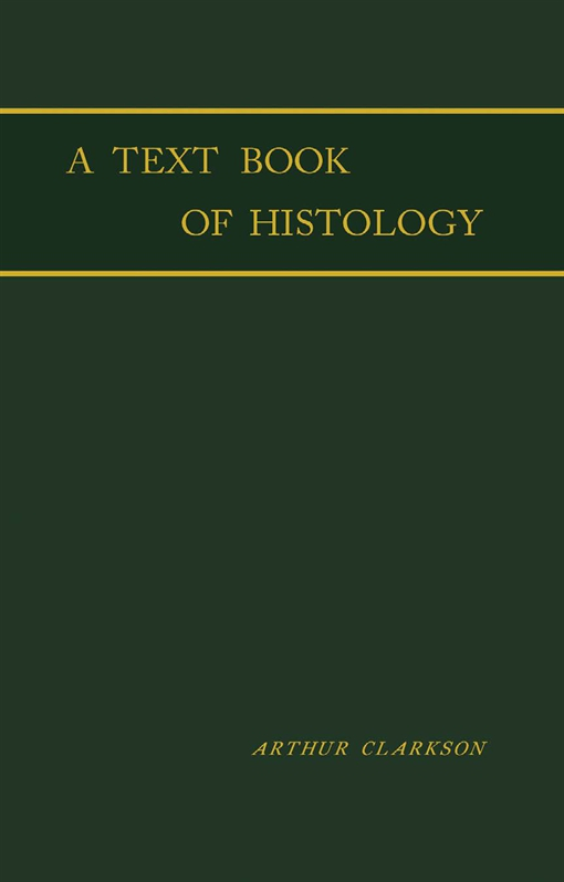 A Text - Book of Histology