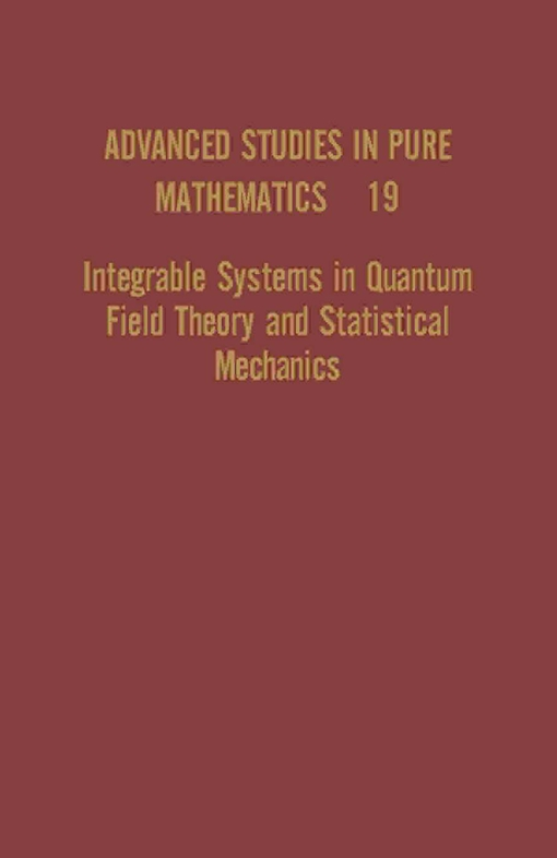 Integrable Systems in Quantum Field Theory and Statistical Mechanics