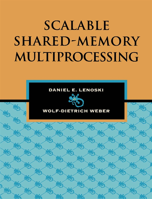 Scalable Shared-Memory Multiprocessing