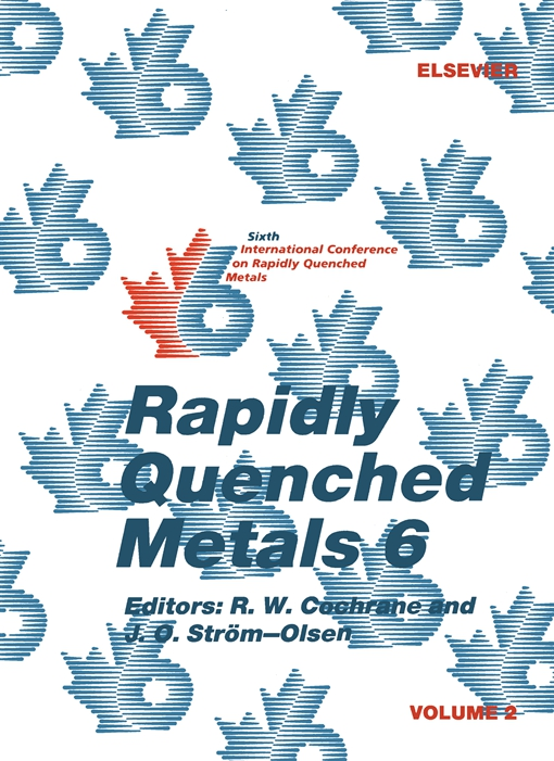 Rapidly Quenched Metals 6: Volume 2