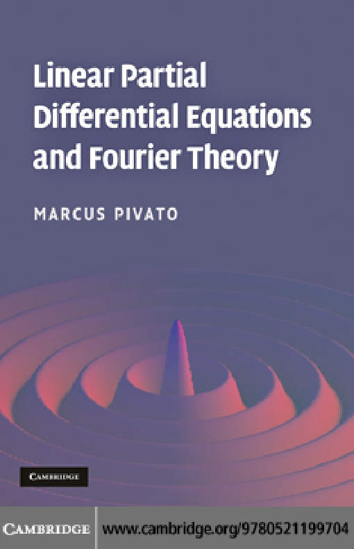 Linear Partial Differential Equations and Fourier Theory