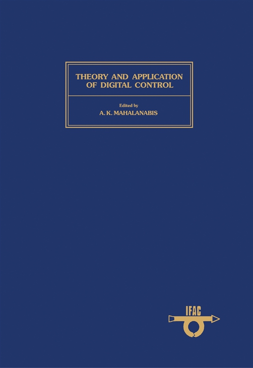 Theory and Application of Digital Control
