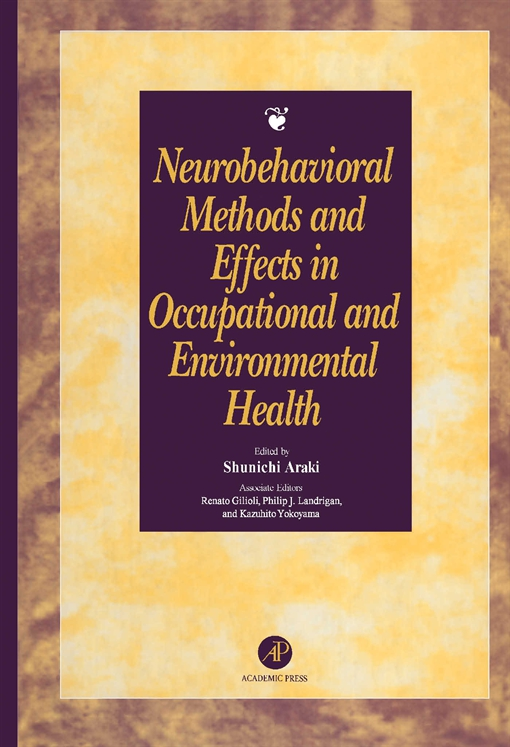 Neurobehavioral Methods and Effects in Occupational and Environmental Health