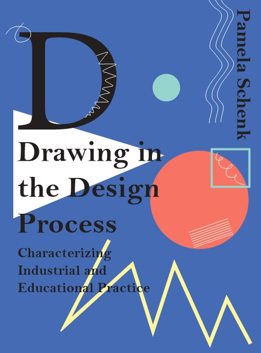Drawing in the Design Process: Characterizing Industrial and Educational Practice