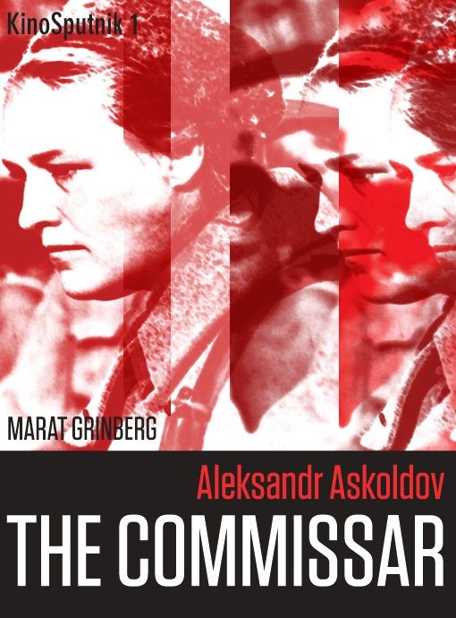 Aleksandr Askoldov: The Commissar