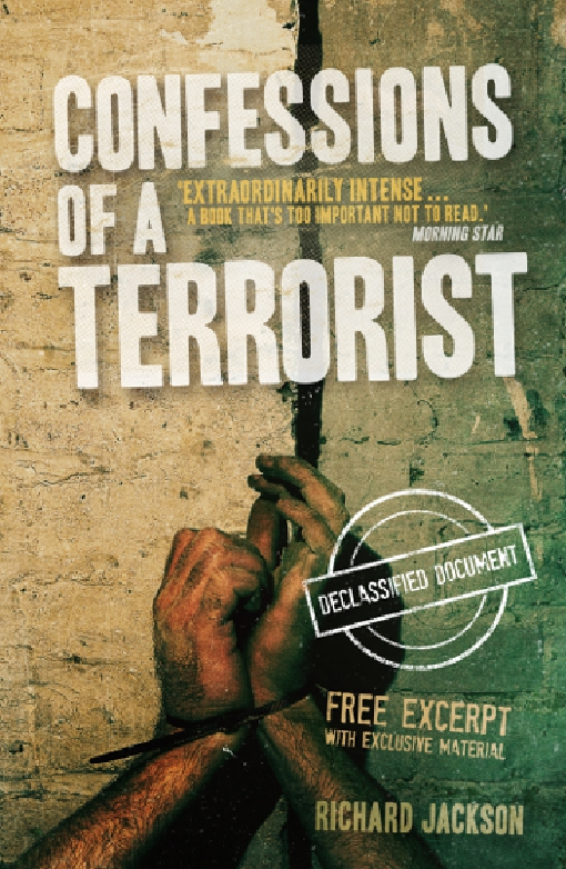 Confessions of a Terrorist (The Declassified Document)