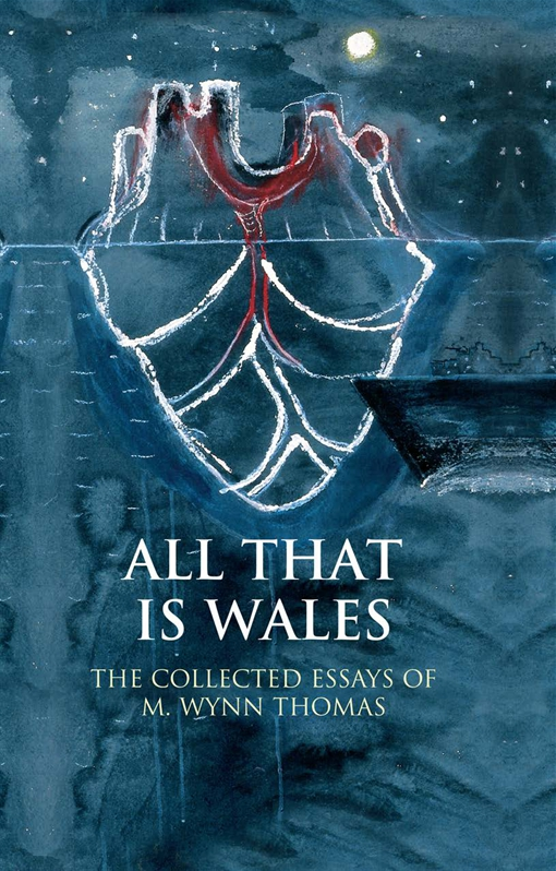 All That Is Wales