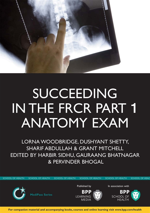 Succeeding in the FRCR Part 1 Anatomy Exam