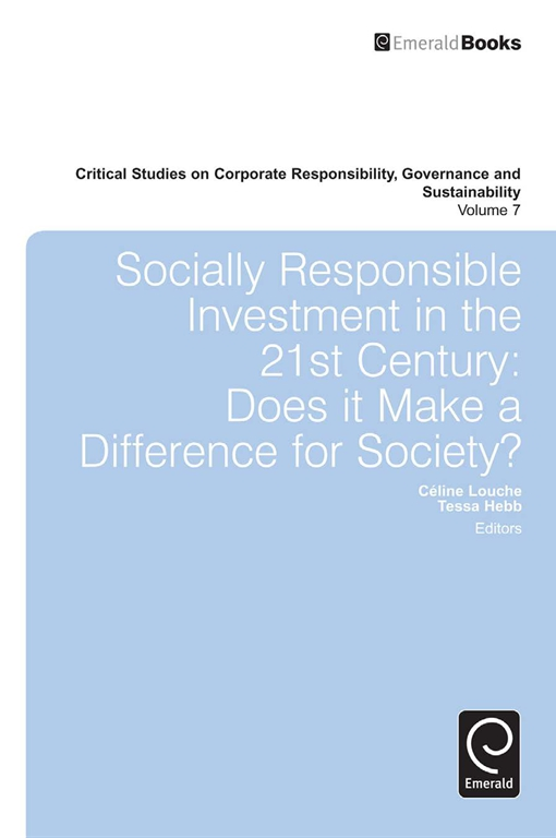 Socially Responsible Investment in the 21st Century