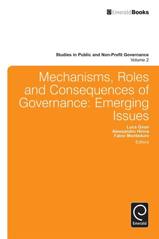 Mechanisms, Roles and Consequences of Governance