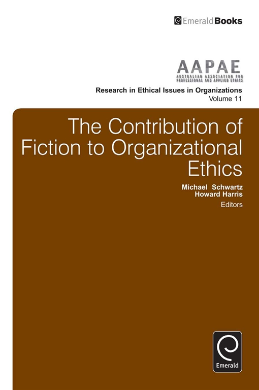The Contribution of Fiction to Organizational Ethics