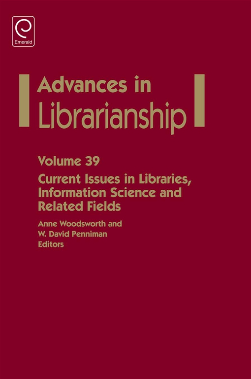 Current Issues in Libraries, Information Science and Related Fields