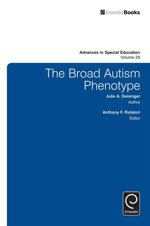 The Broad Autism Phenotype