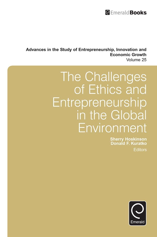 The Challenges of Ethics and Entrepreneurship in the Global Environment