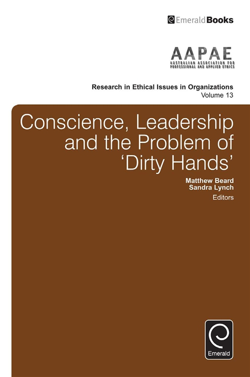 Conscience, Leadership and the Problem of 'Dirty Hands'