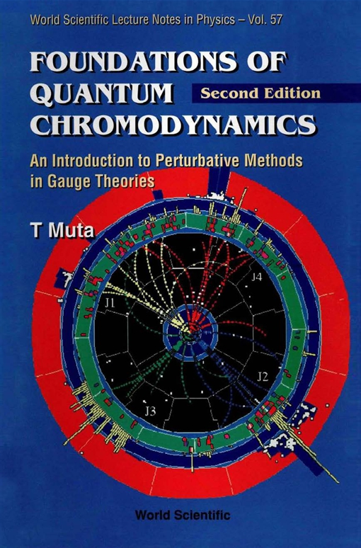 Foundations of Quantum Chromodynamics