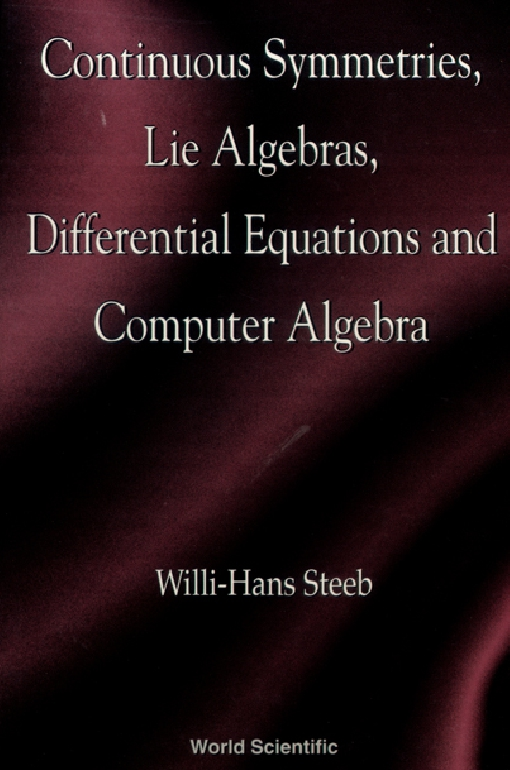 Continuous Symmetries, Lie Algebras, Differential Equations and Computer Algebra