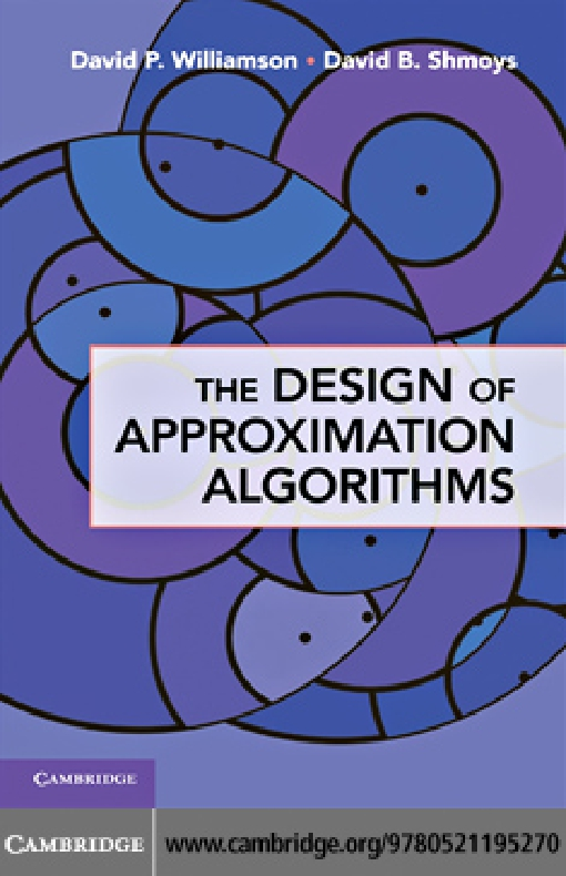 The Design of Approximation Algorithms