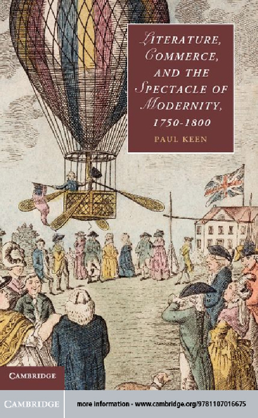 Literature, Commerce, and the Spectacle of Modernity, 1750–1800