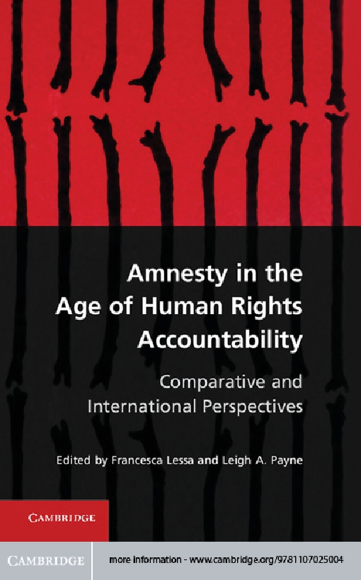 Amnesty in the Age of Human Rights Accountability