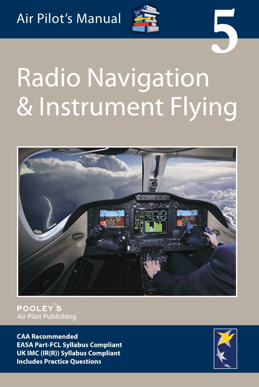 Air Pilot's Manual Volume 5, Radio Navigation & Instrument Flying Book