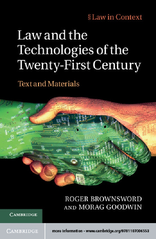 Law and the Technologies of the Twenty-First Century