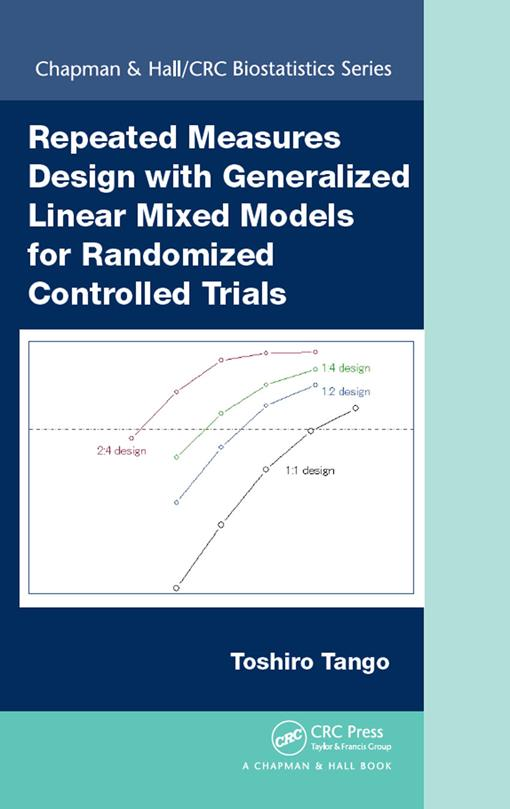 Repeated Measures Design with Generalized Linear Mixed Models for Randomized Controlled Trials EPUB3