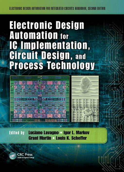 Electronic Design Automation for IC Implementation, Circuit Design, and Process Technology (EPUB3)