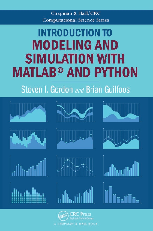 Introduction to Modeling and Simulation with MATLAB(R) and Python